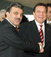 Germany's Chancellor Gerhard Shroeder and Turkish Prime Minister Abdullah Gul