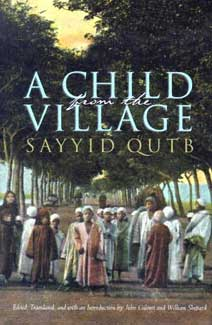 A Child From the Village by Sayyid Qutb